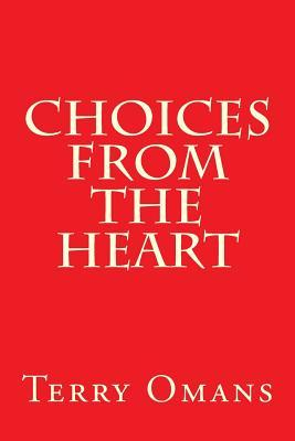 Choices from the Heart