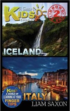 A Smart Kids Guide to Iceland and Italy