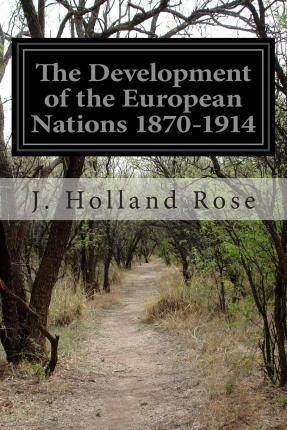 The Development of the European Nations 1870-1914