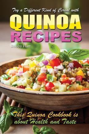Try a Different Kind of Cereal with Quinoa Recipes