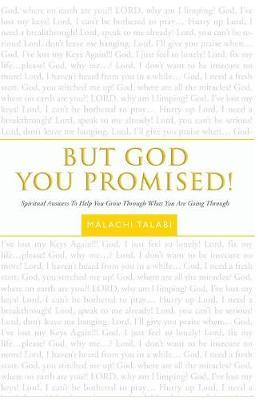 But God You Promised!