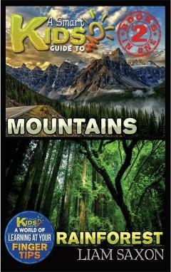 A Smart Kids Guide to Mountains and Rainforest
