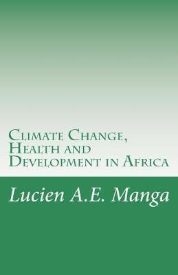 Climate Change, Health and Development in Africa