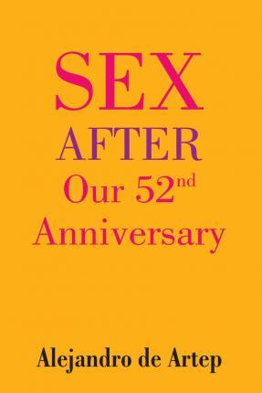 Sex After Our 52nd Anniversary