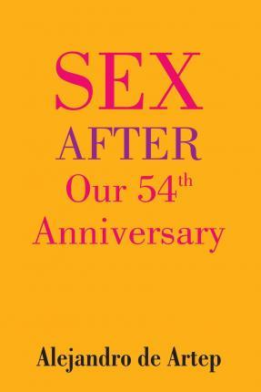 Sex After Our 54th Anniversary