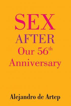 Sex After Our 56th Anniversary