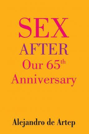 Sex After Our 65th Anniversary