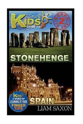 A Smart Kids Guide to Stonehenge and Spain