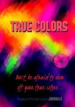 True Colors - A Journal