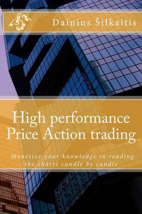High Performance Price Action Trading