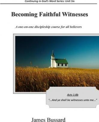 Becoming Faithful Witnesses