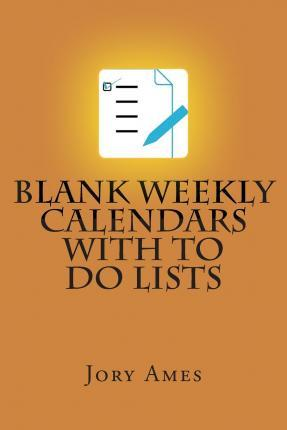 Blank Weekly Calendars with to Do Lists