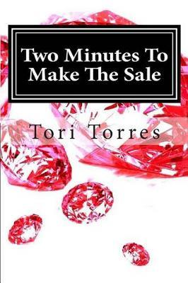 Two Minutes to Make the Sale