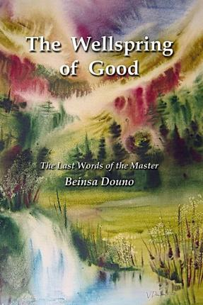 The Wellspring of Good