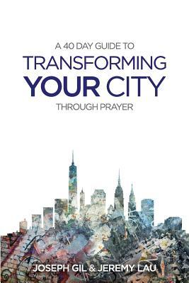Transform Your City Through Prayer