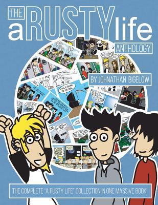 The a Rusty Life Anthology