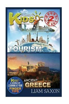 A Smart Kids Guide to Tourism and Ancient Greece