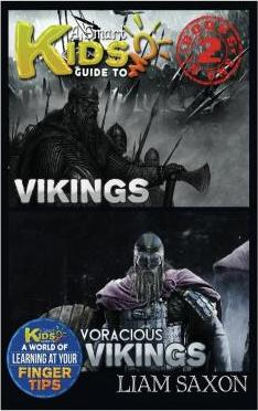 A Smart Kids Guide to Vikings and Voracious Vikings