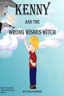 Kenny and the Wrong Wishes Witch