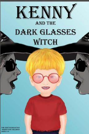 Kenny and the Dark Glasses Witch