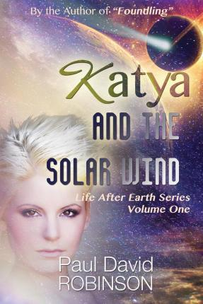 Katya and the Solar Wind
