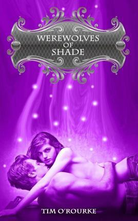 Werewolves of Shade (Beautiful Immortals Complete Series One)