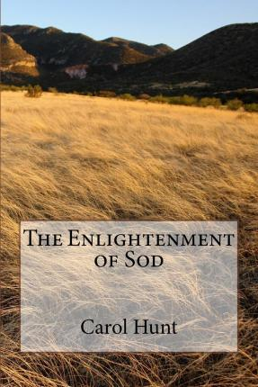 The Enlightenment of Sod