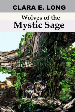 Wolves of the Mystic Sage