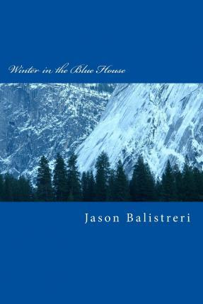Winter in the Blue House