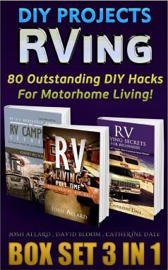 RVing. DIY Projects Box Set 3 in 1