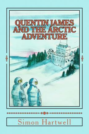Quentin James and the Arctic Adventure