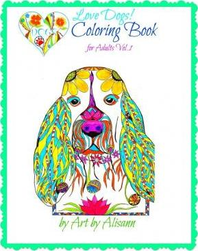 Love Dogs Coloring Book for Adults