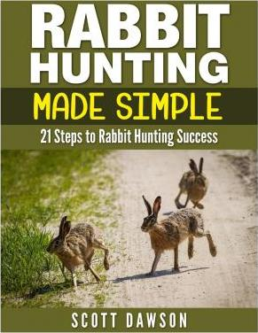 Rabbit Hunting Made Simple