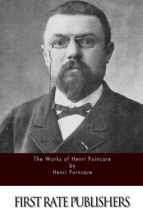 The Works of Henri Poincare