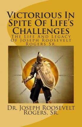 Victorious in Spite of Life's Challenges