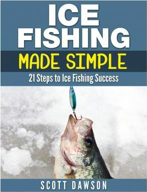 Ice Fishing Made Simple