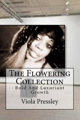 The Flowering Collection