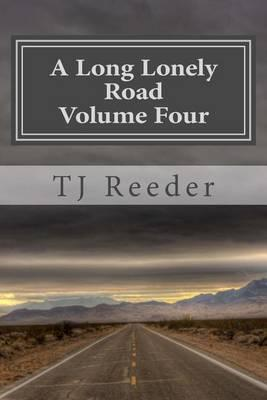 A Long Lonely Road Volume Four