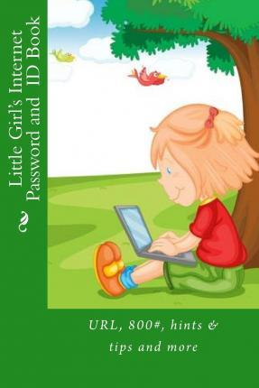 Little Girl's Internet Password and Id Book