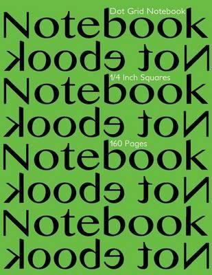 Dot Grid Notebook 1/4 Inch Squares 160 Pages