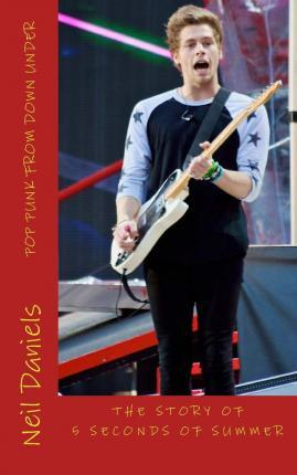 Pop Punk from Down Under - The Story of 5 Seconds of Summer