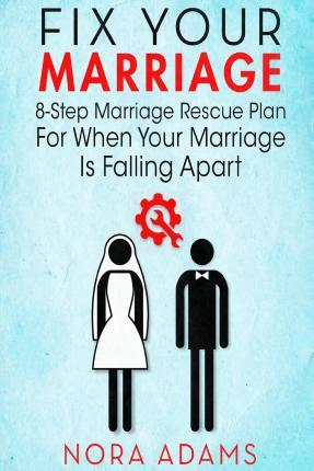 Fix Your Marriage