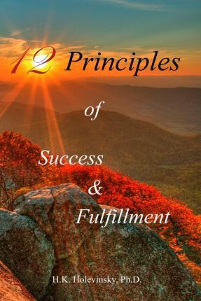 12 Principles of Success & Fulfillment