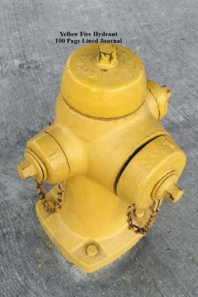 Yellow Fire Hydrant 100 Page Lined Journal