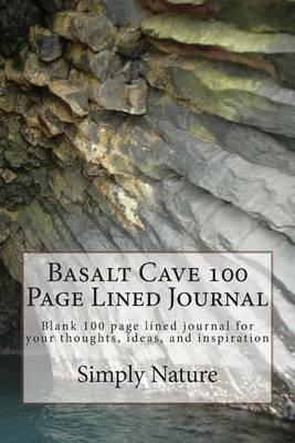 Basalt Cave 100 Page Lined Journal