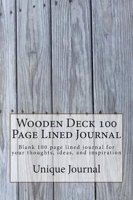 Wooden Deck 100 Page Lined Journal