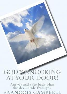 God's Knocking at Your Door!