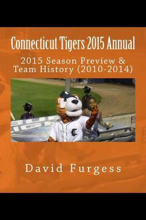 Connecticut Tigers 2015 Annual