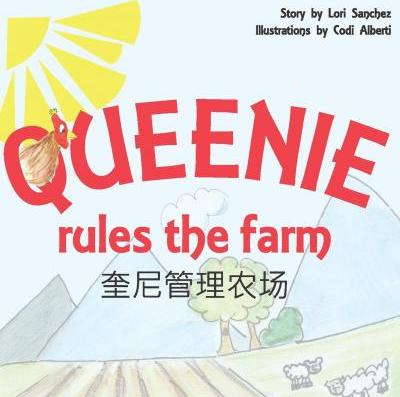 Queenie Rules the Farm