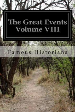 The Great Events Volume VIII